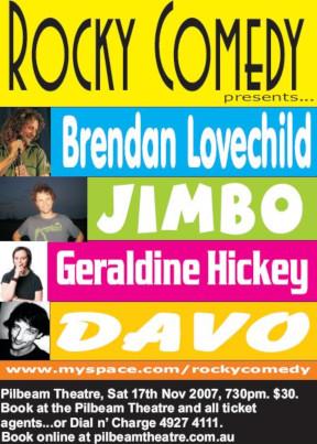 Rocky Comedy – 17th November 2007 – ROCKHAMPTON