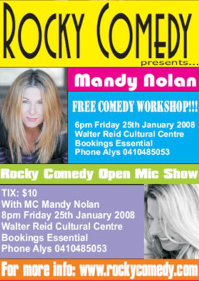 Mandy Nolan Comedy Workshop + Open Mic – 25th January 2008 – ROCKHAMPTON