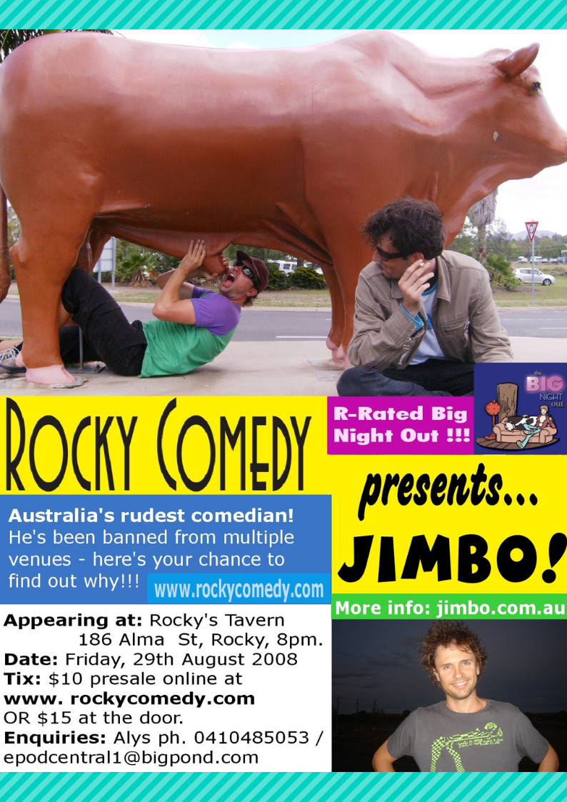 Jimbo's Big Night Out – 29th August 2008 – ROCKHAMPTON