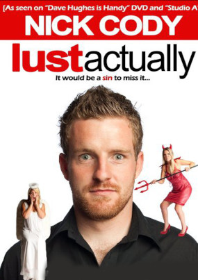 Nick Cody – Lust Actually – 7th August 2010 – NORSEMAN