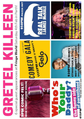 Gretel Killeen – Special Guest Appearances @ Fringeworld – 4th February 2017 – PERTH