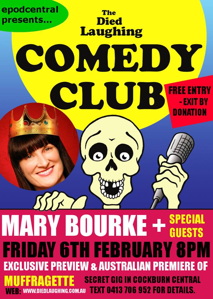 Mary Bourke @ The Died Laughing Comedy Club – Feb 6th 2015 – PERTH
