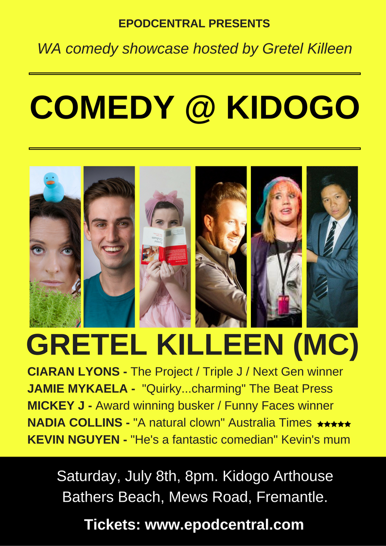 Comedy @ Kidogo – 8th July, 8pm. Kidogo Arthouse – FREMANTLE
