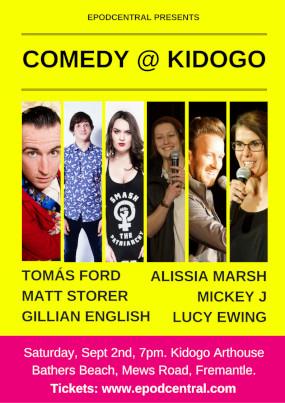 Comedy @ Kidogo – Sat 2nd Sept, 2017. 7pm. Kidogo Arthouse – FREMANTLE