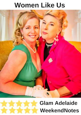 Women Like Us – Adelaide Fringe – 16 & 17 Feb 2019